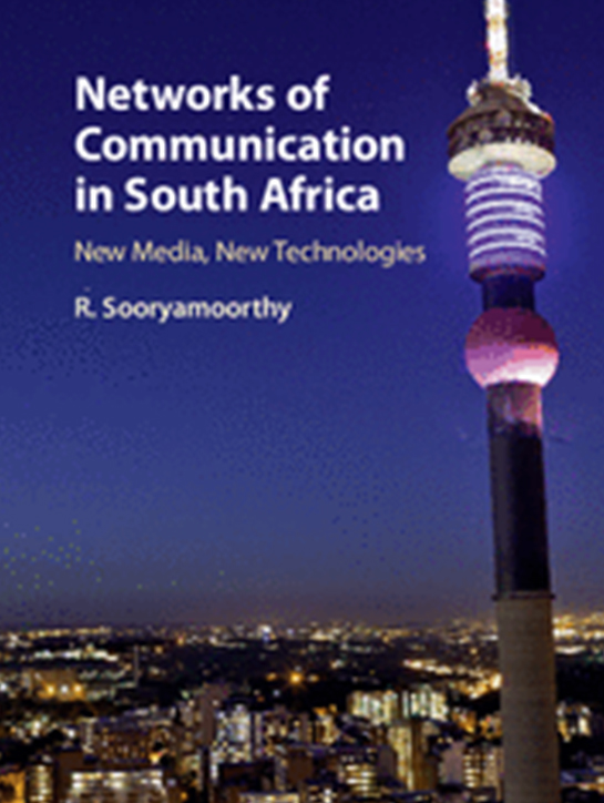 Networks of Communication in South Africa 'New Media, New Technologies'