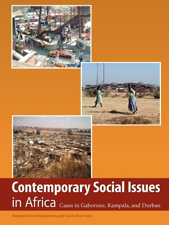 Contemporary Social Issues in Africa - Cases in Gaborone, Kampala, and Durban