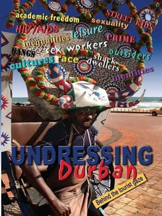 Undressing Durban - Behind the tourist gaze